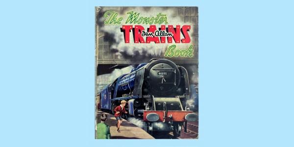 THE MONSTER TRAINS BOOK  - IAN ALLEN