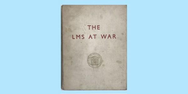 THE LONDON MIDLAND SCOTTISH AT WAR